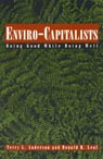 link and cover image for the book Enviro-Capitalists: Doing Good While Doing Well