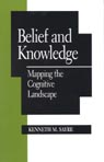 link and cover image for the book Belief and Knowledge: Mapping the Cognitive Landscape