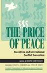 link and cover image for the book The Price of Peace: Incentives and International Conflict Prevention