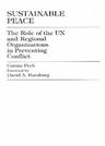 link and cover image for the book Sustainable Peace: The Role of the UN and Regional Organizations in Preventing Conflict