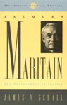 link and cover image for the book Jacques Maritain: The Philosopher in Society