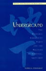 link and cover image for the book Underground: The Shanghai Communist Party and the Politics of Survival, 1927D1937