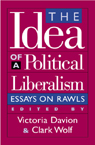 link and cover image for the book The Idea of a Political Liberalism: Essays on Rawls