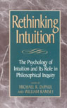 link and cover image for the book Rethinking Intuition: The Psychology of Intuition and its Role in Philosophical Inquiry