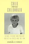 link and cover image for the book Child versus Childmaker: Future Persons and Present Duties in Ethics and the Law