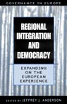 link and cover image for the book Regional Integration and Democracy: Expanding on the European Experience