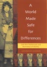 link and cover image for the book A World Made Safe for Differences: Cold War Intellectuals and the Politics of Identity