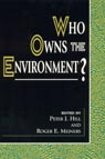 link and cover image for the book Who Owns the Environment?
