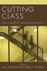 link and cover image for the book Cutting Class: Socioeconomic Status and Education