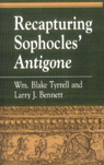 link and cover image for the book Recapturing Sophocles' Antigone