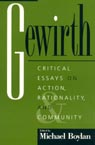 link and cover image for the book Gewirth: Critical Essays on Action, Rationality, and Community
