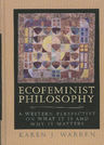 link and cover image for the book Ecofeminist Philosophy: A Western Perspective on What It is and Why It Matters