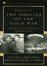 link and cover image for the book Debating the Origins of the Cold War: American and Russian Perspectives