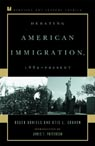 link and cover image for the book Debating American Immigration, 1882-Present