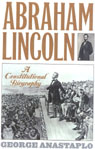 link and cover image for the book Abraham Lincoln: A Constitutional Biography