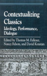 link and cover image for the book Contextualizing Classics: Ideology, Performance, Dialogue