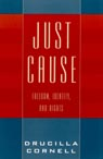 link and cover image for the book Just Cause: Freedom, Identity, and Rights
