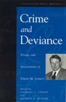 link and cover image for the book Crime and Deviance: Essays and Innovations of Edwin M. Lemert