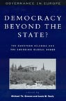 link and cover image for the book Democracy beyond the State?: The European Dilemma and the Emerging Global Order