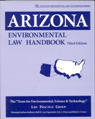 link and cover image for the book Arizona Environmental Law Handbook, Third Edition