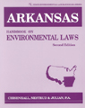 link and cover image for the book Arkansas Handbook on Environmental Laws, Second Edition