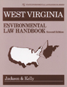 link and cover image for the book West Virginia Environmental Law Handbook, Second Edition