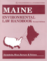 link and cover image for the book Maine Environmental Law Handbook, Second Edition