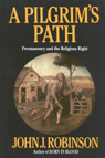 link and cover image for the book A Pilgrim's Path: Freemasonry and the Religious Right