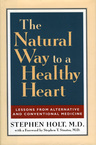 link and cover image for the book The Natural Way to a Healthy Heart: Lessons from Alternative and Conventional Medicine