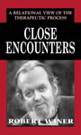 link and cover image for the book Close Encounters: A Relational View of the Therapeutic Process
