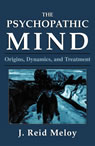 link and cover image for the book The Psychopathic Mind: Origins, Dynamics, and Treatment