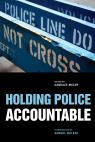 link and cover image for the book Holding Police Accountable