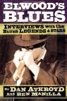 link and cover image for the book Elwood's Blues: Interviews with the Blues Legends & Stars