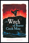 link and cover image for the book The Witch of Beaver Creek Mine