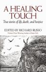 link and cover image for the book A Healing Touch: True Stories of Life, Death, and Hospice
