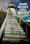 link and cover image for the book Dark Woods, Chill Waters: Ghost Tales from Down East Maine