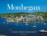 link and cover image for the book Monhegan: A Guide to Maine's Fabled Islands