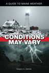 link and cover image for the book Conditions May Vary: A Guide to Maine Weather