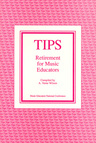 link and cover image for the book TIPS: Retirement for Music Educators