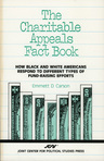 link and cover image for the book The Charitable Appeals Fact Book: How Black and White Americans Respond to Different Types of Fund-Raising Efforts