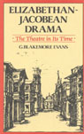 link and cover image for the book Elizabethan Jacobean Drama: The Theatre in Its Time