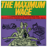 link and cover image for the book The Maximum Wage: A Common-Sense Prescription for Revitalizing America - By Taxing the Very Rich
