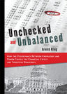 link and cover image for the book Unchecked and Unbalanced: How the Discrepancy Between Knowledge and Power Caused the Financial Crisis and Threatens Democracy