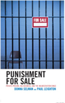 link and cover image for the book Punishment for Sale: Private Prisons, Big Business, and the Incarceration Binge