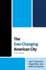 link and cover image for the book The Ever-Changing American City: 1945–Present