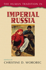 link and cover image for the book The Human Tradition in Imperial Russia