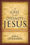 link and cover image for the book A Case for the Divinity of Jesus: Examining the Earliest Evidence