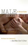 link and cover image for the book Male Sexuality: Why Women Don't Understand It-And Men Don't Either