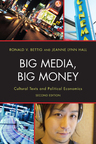 link and cover image for the book Big Media, Big Money: Cultural Texts and Political Economics, 2nd Edition