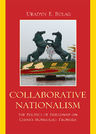 link and cover image for the book Collaborative Nationalism: The Politics of Friendship on China's Mongolian Frontier